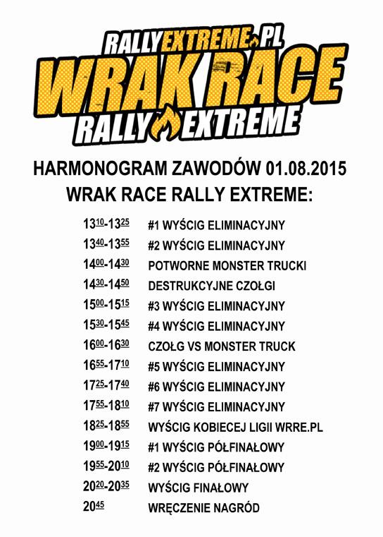 Harmonogram Wrak Race Rally Extreme - 01.08.2015 - RallyExtreme.pl Radostowice k.Pszczyny