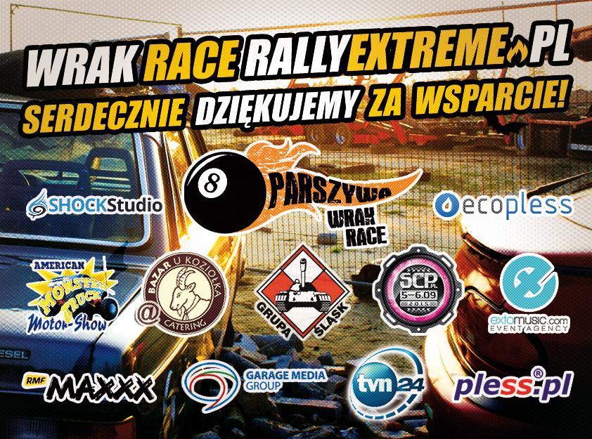 SERDECZNIE DZIĘKUJEMY WSZYSTKIM PARTNEROM ZA WSPARCIE I POMOC PODCZAS ORGANIZACJI WRAK RACE RALLY EXTREME 01.08.2015!